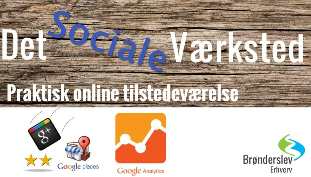 Det sociale værksted - Google Business